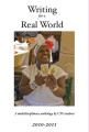 Writing for a Real World 2010-2011: a multidisciplinary anthology by USF students